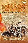 Saffron Swords - Centuries of Indic Resistance to Invaders