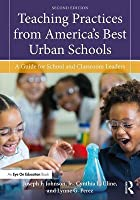 Teaching Practices from America's Best Urban Schools: A Guide for School and Classroom Leaders