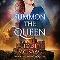 Summon the Queen (Revolutionary, #2)