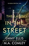 The Lady in the Street (DI Helena Stratton #2)
