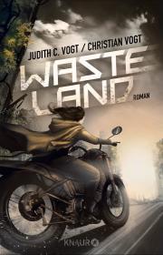 Wasteland by Judith C. Vogt