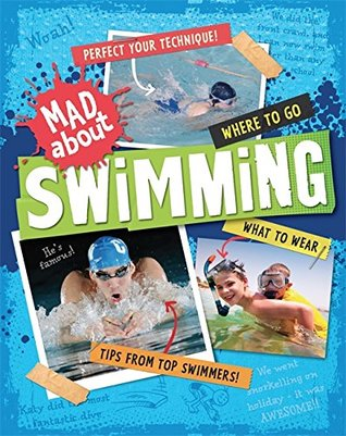 Swimming (Mad About)