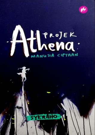 Projek Athena: Manusia Ciptaan