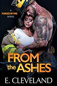 From the Ashes (Forged by Fire #2)