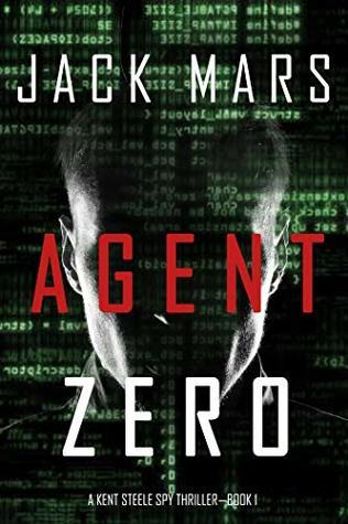 Agent Zero (Agent Zero Spy Thriller #1)