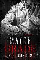 Match Grade: Criminal Delights - Assassins