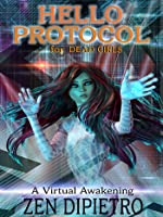 Hello Protocol for Dead Girls: A Virtual Awakening