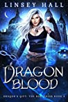 Dragon Blood (Dragon's Gift: The Sorceress #2)