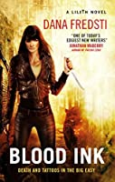 Blood Ink (Lilith Book 2)