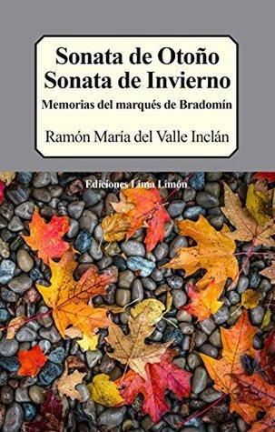 Sonata de otoño, Sonata de Invierno: Memorias del marqués de Bradomín Ramón del Valle Inclán