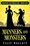 Manners and Monsters (Manners and Monsters, #1)