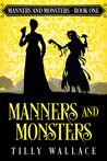 Manners and Monsters (Manners and Monsters, #1)