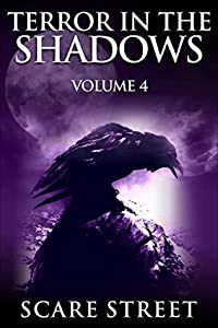 Terror in the Shadows: Volume 4