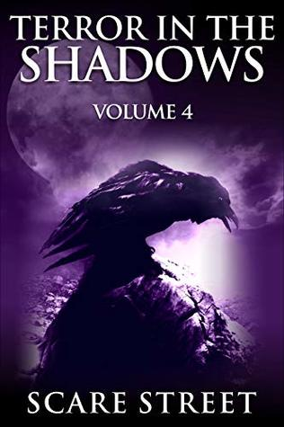 Terror in the Shadows Volume 4: Scary Ghosts, Paranormal