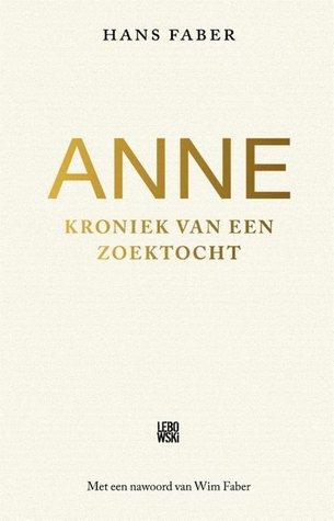 Anne: kroniek van een zoektocht