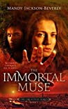 The Immortal Muse (The Creatives Series Book 3)