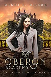 The Orphan (Oberon Academy #1)
