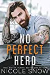 No Perfect Hero (Heroes of Heart's Edge, #1)