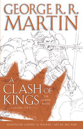 A Clash of Kings: The Graphic Novel, Volume Two (A Song of Ice and Fire: The Graphic Novels, #6)