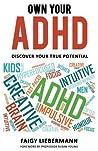 Own Your ADHD by Faigy Liebermann