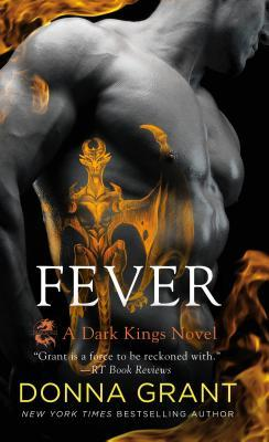 Fever (Dark Kings #16)