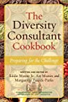 The Diversity Consultant Cookbook: Preparing for the Challenge