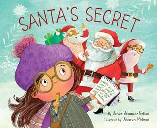 Santa's Secret by Denise Brennan-Nelson