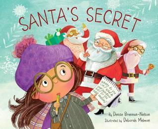 Santa's Secret by Denise Brennan-Nelson