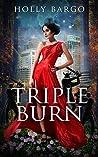 Triple Burn