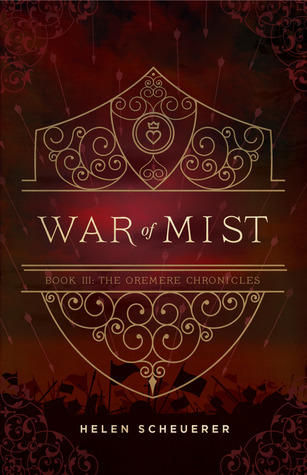 War of Mist (The Oremere Chronicles, #3)