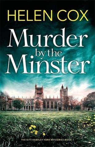 Murder by the Minster (Kitt Hartley Yorkshire Mysteries, #1)