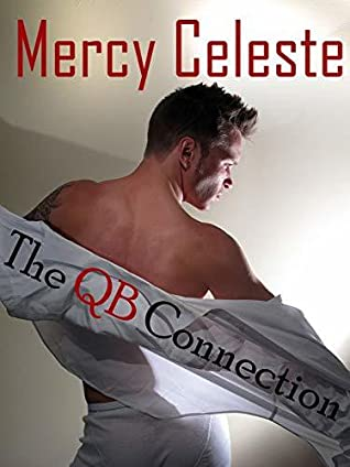 The QB Connection by Mercy Celeste