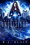Inquisitor (Witch & Wolf)