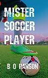 Mister Soccer Player