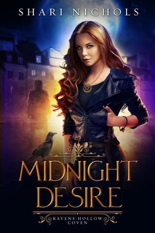Midnight Desire (Ravens Hollow Coven, #1)