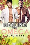 Healing the Omega (Hobson Hills Omegas #4)
