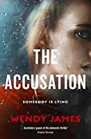 The Accusation: From Australia's Queen of Domestic Noir