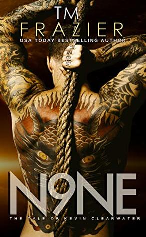 N9ne: The Tale of Kevin Clearwater (King, #9)
