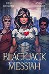 Blackjack Messiah (The Blackjack Series Book 4)