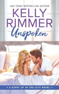 Unspoken (Start Up in the City, #2)