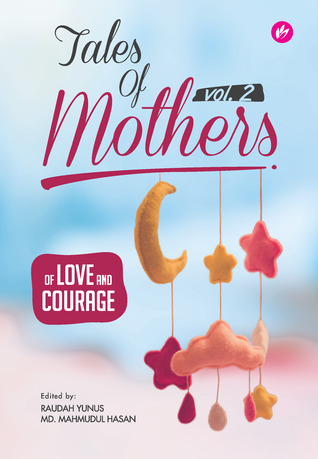 Tales of Mothers 2: Of Love and Courage