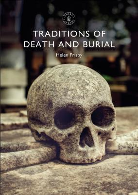 Traditions of Death and Burial