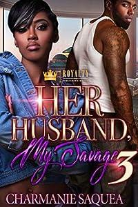 Her Husband, My Savage 3