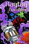 Ragtag Gamblers (Book One of the Ragtag Series)