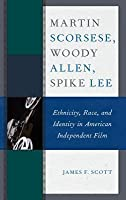 Martin Scorsese, Wood Allen, Spike Lee
