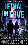 Lethal in Love: A seductive romantic suspense