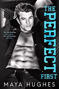 The Perfect First (Fulton U, #1)