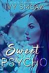 Sweet Like a Psycho (Secrets of Suburbia Book 2)
