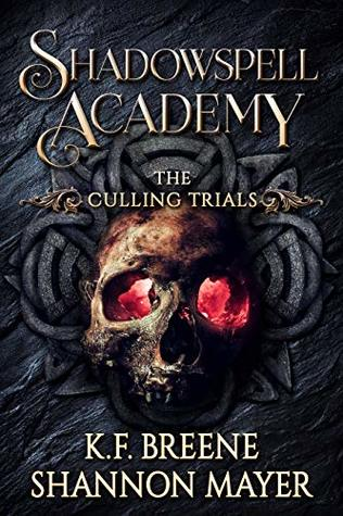 The Culling Trials  (Shadowspell Academy, #2)