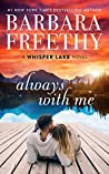Always With Me (Whisper Lake #1)
